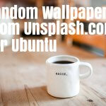 How To Set Random Wallpapers From Unsplash.com For Ubuntu